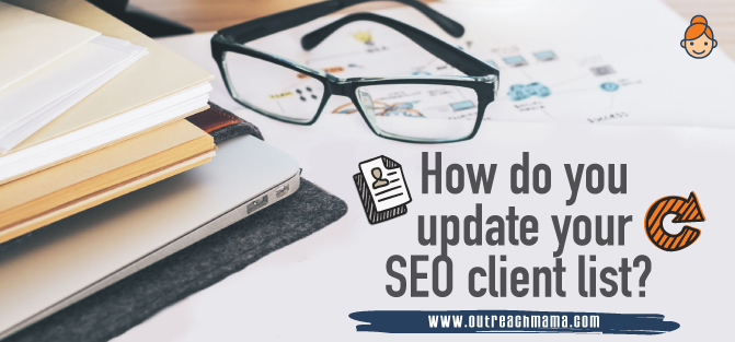 How Do You Update Your SEO Client List?