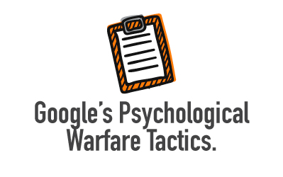 4-googles-psychological-warfare-tactics-
