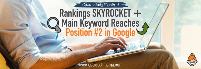 case-study-month-7rankings-skyrocket-main-keyword-reaches-position-2-in-google